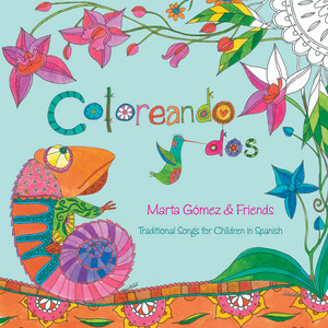 Coloreando dos: Traditional Songs for Children in Spanish