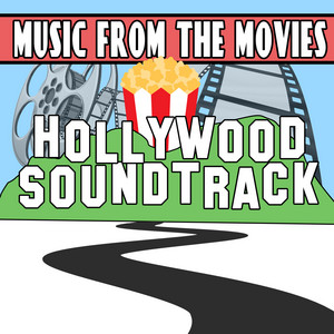 Music from the Movies: Hollywood Soundtrack