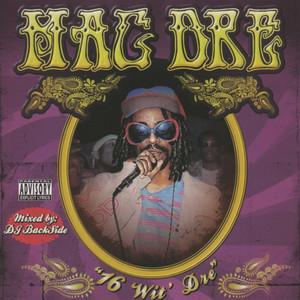 16 Wit' Dre Part 1