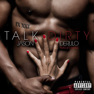 Talk Dirty (feat. 2 Chainz)