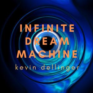 Infinite Dream Machine album