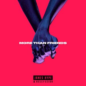 James Hype & Kelli-Leigh - More Than Friends
