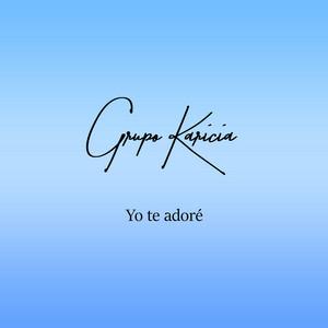 Yo Te Adore