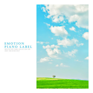 Meditation Piano Collection For Body And Mind Rest by Various Artists