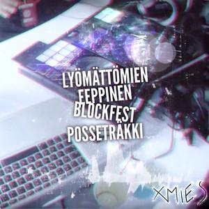 Lyömättömien Eeppinen Blockfest Posseträkki cover art