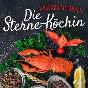 Die Sterne-Köchin Audiobook