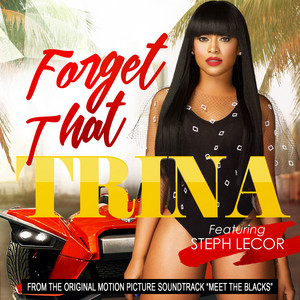 Forget That (feat. Steph Lecor)