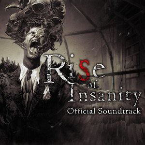 Rise of Insanity (Official Soundtrack) album