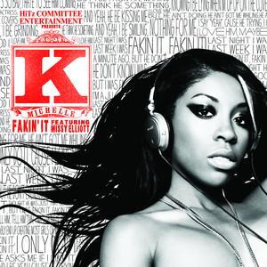 Fakin' It (feat. Missy Elliott)