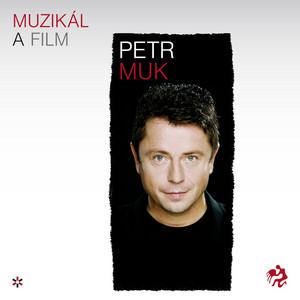 Petr Muk - Muzikaly