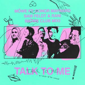 Talk To Me (feat. Conor Maynard, Sam Feldt & RANI) [Möwe Club Mix]