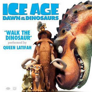 "Walk the Dinosaur (From ""Ice Age: Dawn of the Dinosaurs"")"