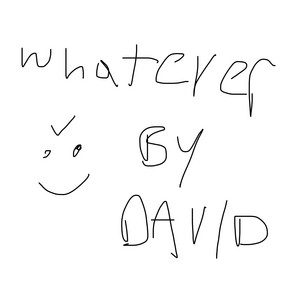 Whatever By David