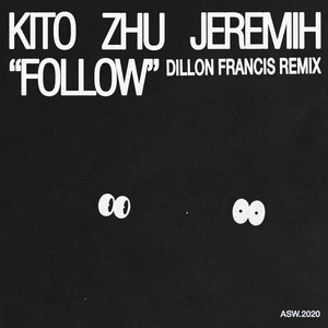 Follow (with Jeremih) [Dillon Francis Remix]