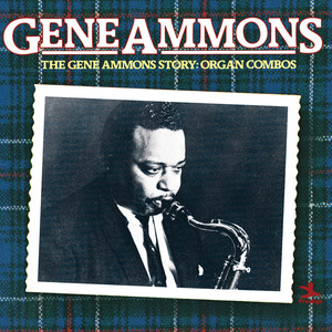 The Gene Ammons Story: Organ Combos album