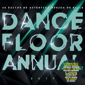 Dancefloor Annual 2017 (Éxitos De Auténtica Música De Baile 2017)
