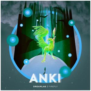 Firefly (Anki Remix)