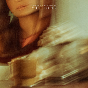 motions (feat. FLOOR CRY)