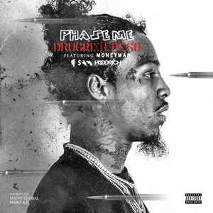 Phase Me (feat. Money Man)