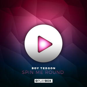 Spin Me Round - MAYD Remix by Boy Tedson, May D