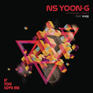 If You Love Me (feat. Jay Park) by NS Yoon-G, Jay Park