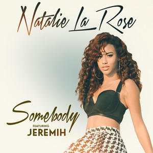 Natalie La Rose, Jeremih – Somebody (Acapella)