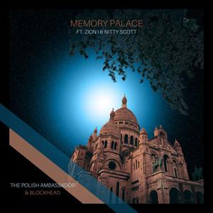 Memory Palace by The Polish Ambassador, Blockhead, Zion I, Nitty Scott