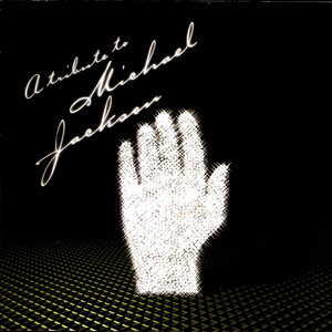 A Tribute To Michael Jackson album