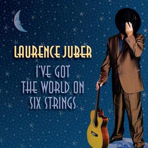 I've Got the World on Six Strings album