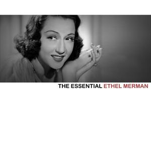 The Essential Ethel Merman