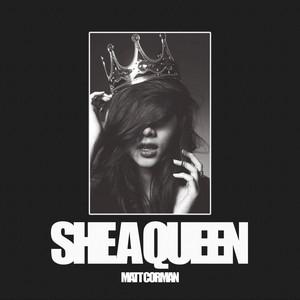 She A Queen