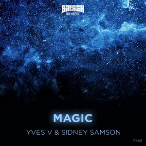 Magic by Yves V, Sidney Samson