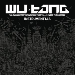 Wu-Tang Meets the Indie Culture, Vol. 2 - Enter the Dubstep (Instrumentals) Albümü