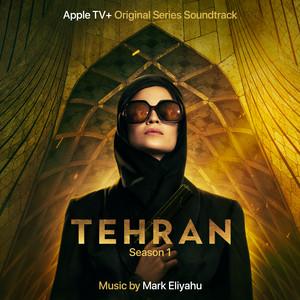 Tehran by Mark Eliyahu