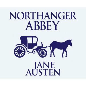 Northanger Abbey (Unabridged) Audiobook