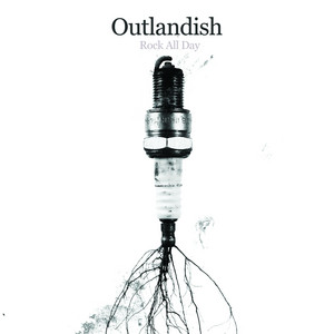 Outlandish - Rock all day