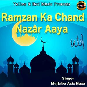 Ramzan Ka Chand Nazar Aaya