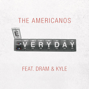Everyday (feat. DRAM & Kyle)