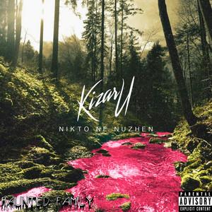 Nikto Ne Nuzhen (feat. Pearly Pride) by kizaru, Pearly Pride