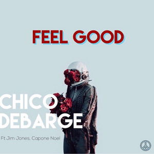 Feel Good (feat. Jim Jones & Capone Noel)
