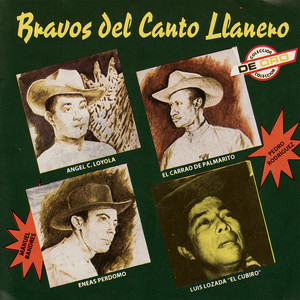 Bravos Del Canto Llanero - Eneas Perdomo