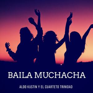 Baila Muchacha album