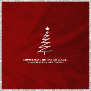 Christmas the Way We Like It