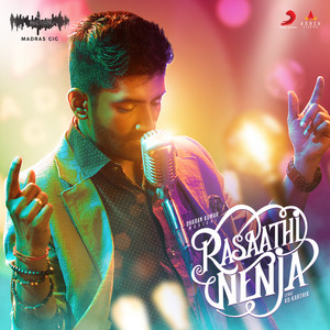 Rasaathi Nenja - Madras Gig Season 2 cover art