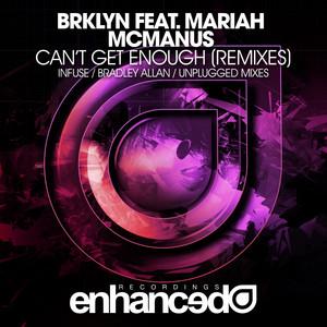 Can't Get Enough (Remixes)