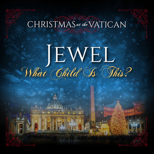 What Child is This (Christmas at The Vatican) [Live]