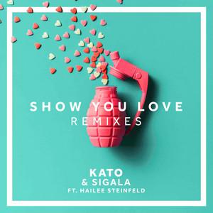 Show You Love (feat. Hailee Steinfeld) [Remixes]