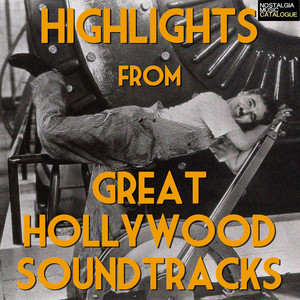 Highlights From Great Hollywood Soundtracks