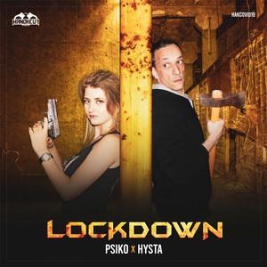 Psiko & Hysta – Lockdown (Studio Acapella)