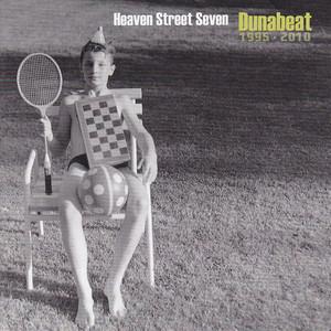 Dunabeat 1995-2010 - Heaven Street Seven